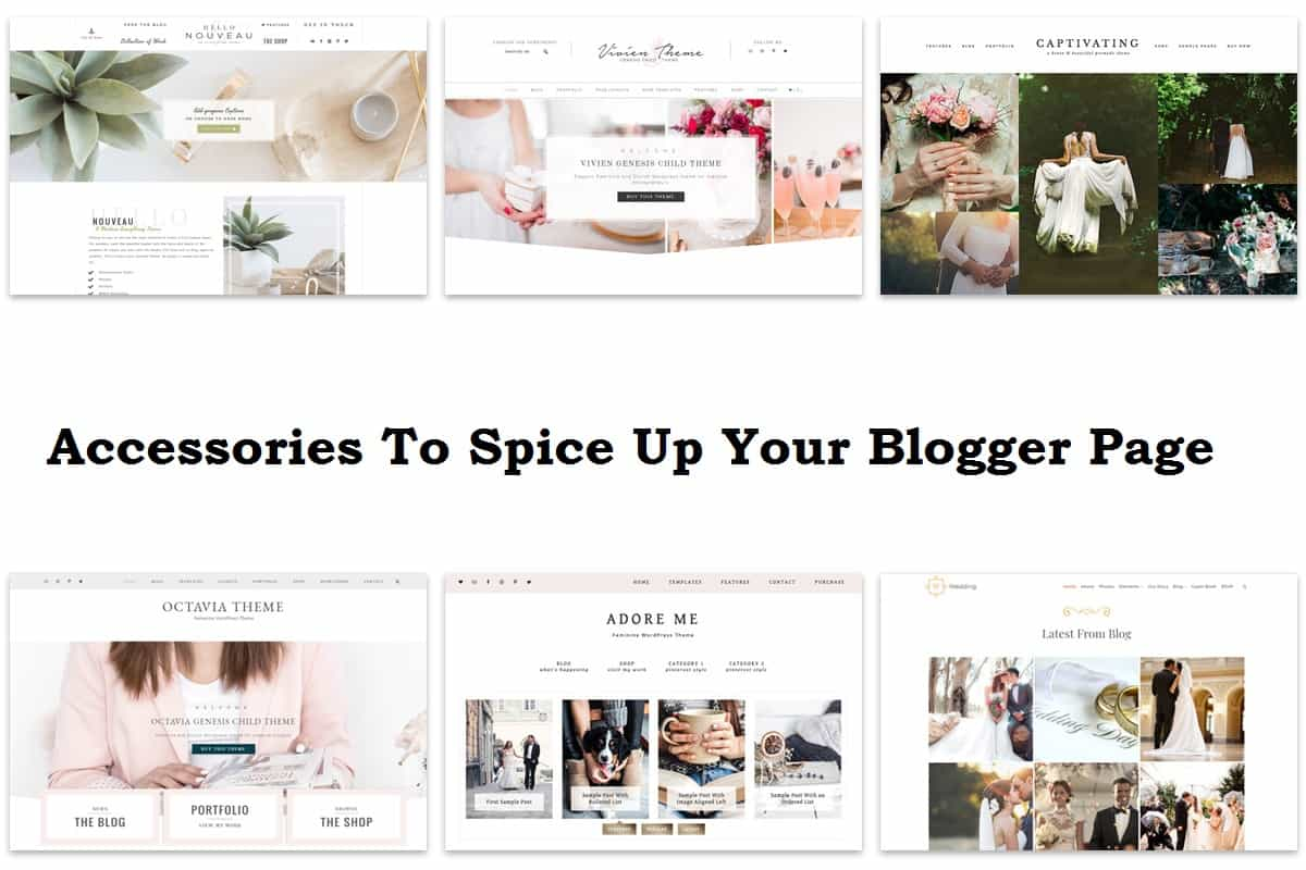 Accessories To Spice Up Your Blogger Page